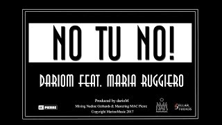 darioM feat. Maria Ruggiero - No Tu No [Lyric-Video]