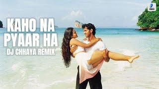download lagu Kaho Na Pyaar Hai  Remix  Dj Chhaya gratis