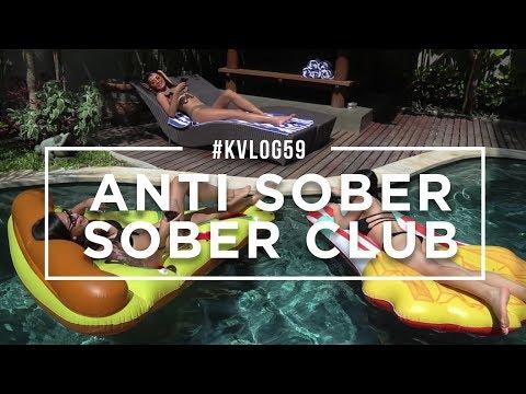#KVLOG59 - ANTI SOBER SOBER CLUB