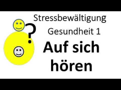 Stressbewältigung / Gesundheit 1 / Auf sich hören