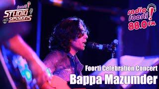 Foorti Celebration Concert With Bappa Mazumder