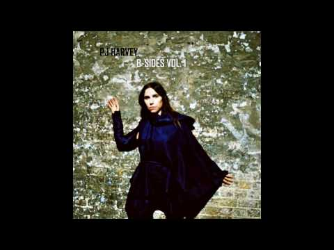 PJ Harvey - B Sides Vol. 1