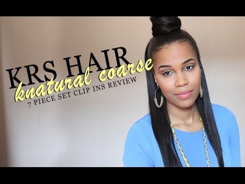 KRS Hair Group: Knatural Coarse 7 pc Clip in set Review + Styling