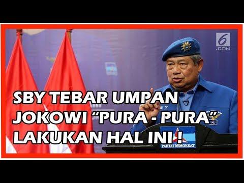 SBY Tebar Umpan, Jokowi Pura-Pura Terpancing