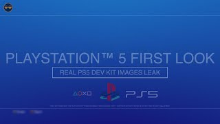 PS5 IMAGES LEAK (PS5 DEV KIT) - Not Concept - PS5 Release Date Saga Update !