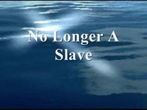 No Longer A Slave (I Am A Child Of God) Lyrics