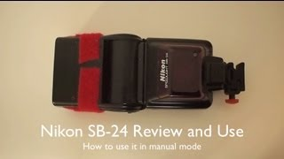 Nikon SB-24 Flash Review and Use