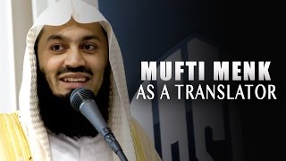 "Mufti Menk As A Translator | ""Funny"""