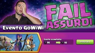 EVENTO GoWiWi FAIL ASSURDI | Clash Of Clans