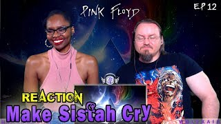 "Pink Floyd - Time /TGGITS [Album Version] (REACTION) ""Make Sistah Cry"""