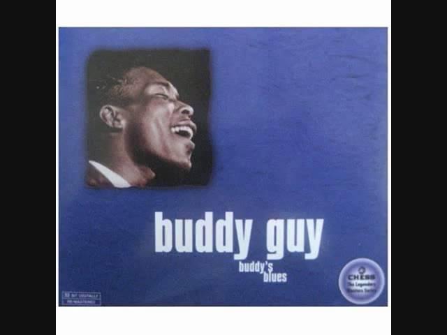 BUDDY GUY - LEAVE MY GIRL ALONE - 1965