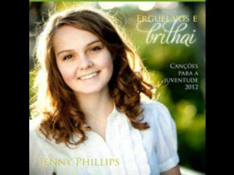 No Alto ests a Brilhar - Jenny Phillips