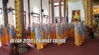 Lễ Vu Lan Thắng Hội 2018 Tại Chùa Từ Đàm - Huế