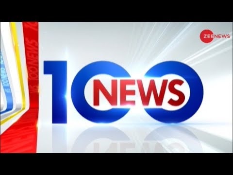 News 100 Watch top 100 news of the day