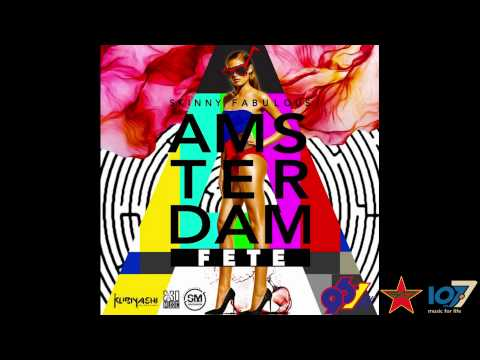 Skinny Fabulous - Amsterdam Fete