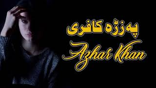 Pashto New songs 20202 |Pa Zra Kafare | Azhar Khan | Pashto New Tappy Tappaezy