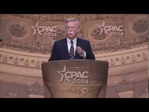 CPAC 2014 - The Hon. John Bolton, American Enterprise Institute