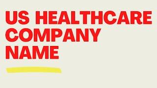 TOP US Healthcare comapnies in Hyderabad
