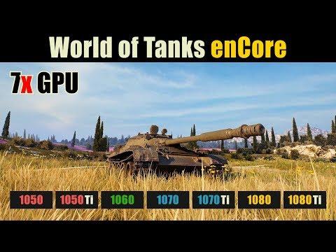 World of Tanks GTX 1050 vs. 1050 Ti vs. 1060 vs. 1070 vs. 1070 Ti vs. 1080 vs. 1080 Ti (enCore)