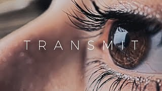 """""""Transmit""""   Short Film"""