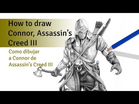 How to draw Connor of the Assassin's Creed III 1 / Como dibujar a Connor, Assassin's Creed III 1