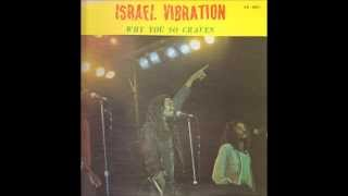 Watch Israel Vibration Why You So Craven video