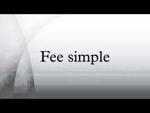 Fee Simple Is Most Common Form Of Real Property Ownership