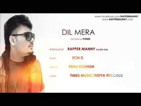 Brand New Punjabi Songs 2014-dil Mera- Rapper Manny- Punjabi Rap Songs New 2014 video