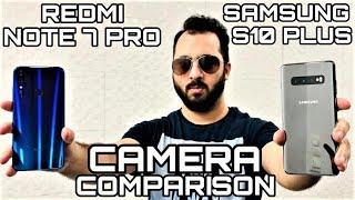Redmi Note 7 Pro vs Samsung S10 Plus Camera Comparison|Redmi Note 7 Pro Camera Review|Samsung S10+
