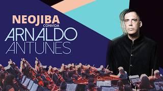 Neojibá convida Arnaldo Antunes