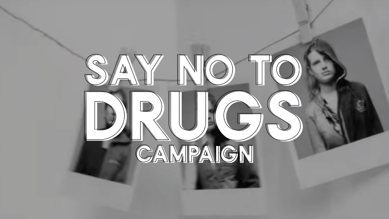 'Say no to Drugs' Campaign - YouTube
