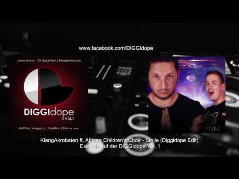 KlangAkrobaten feat. African Children's Choir - Smile (Diggidope Edit) (DIGGIdope1)
