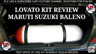 #CNG #KIT FITTING IN #MARUTI #SUZUKI #BALENO & #TEST #DRIVE !! #REVIEW OF #LOVATO CNG KIT