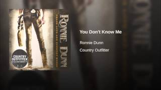 Ronnie Dunn You Don't Know Me