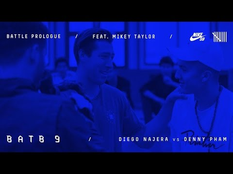 BATB9 | Mikey Taylor - Battle Prologue: Diego Najera Vs Denny Pham