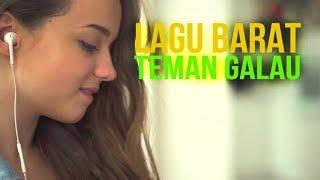 Download Lagu Lagu Barat Bikin Galau Hilang - Lagu Barat Terbaru Enak Didengar 2017 Cocok Menemani Saat Bekerja Gratis STAFABAND