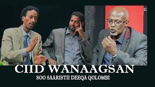 CIID WANAAGSAN LONDON qaybta 2aad 28 07 2014 SOMALI CHANNEL