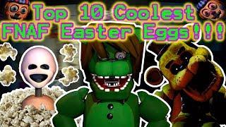 Top 10 Coolest FNAF Easter Eggs (ft. AndrewJohn100)