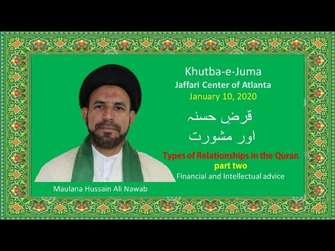 "Jumah Khutbah ""Types of Relationships in Quran part 2"" 01/10/2020 Maulana Syed Hussain Ali Nawab"