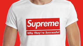 Supreme - Why They're Successful