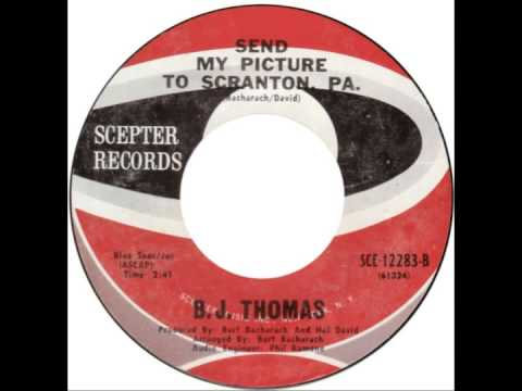 B J Thomas - Send my Picture to Scranton, pa