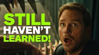 5 Obvious Lessons Jurassic World: Fallen Kingdom Characters STILL Haven't Learned