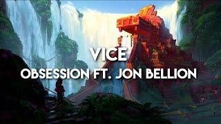 Watch Vice Obsession feat Jon Bellion video