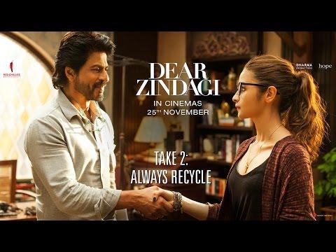Dear Zindagi Take 2: Always Recycle. | Teaser | Alia Bhatt, Shah Rukh Khan | Releasing Nov 25 thumbnail