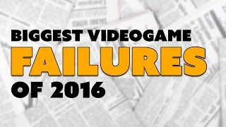 BIGGEST GAME FLOPS of 2016! - The Know
