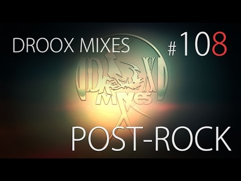 Post-Rock Mix | November 2014 [HD/FREE DL] #108