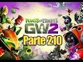 Plants vs Zombies Garden Warfare 2 - Parte 210 Medico al 100% - Español