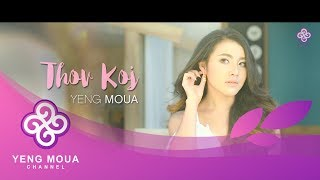 'Thov Koj' - Yeng Moua (Official Music Video)