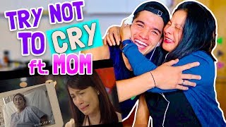 TRY NOT TO CRY CHALLENGE ft. MOM! (Filipino Version)