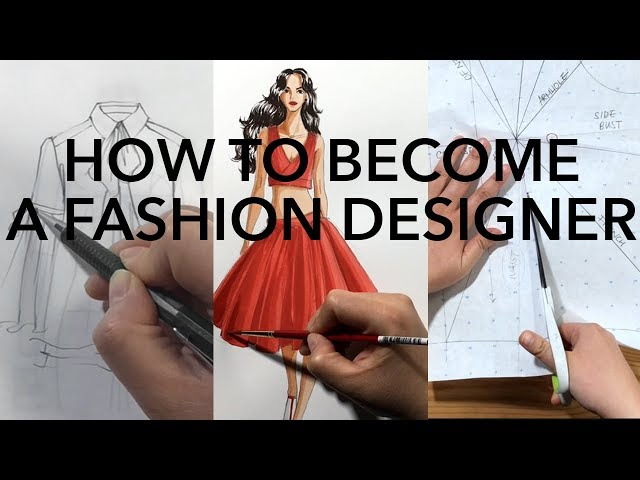 How to Become a Fashion Designer thumbnail